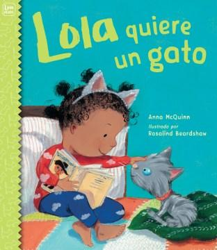 Lola quiere un gato-Booklandia-bilingual-spanish-childrens-books
