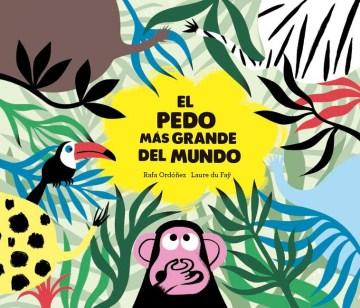 El pedo más grande del mundo-Booklandia-bilingual-spanish-childrens-books