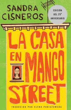 La Casa en Mango Street-Booklandia-bilingual-spanish-childrens-books