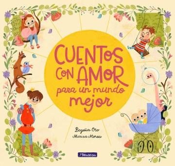 Cuentos con amor para un mundo mejor-Booklandia-bilingual-spanish-childrens-books