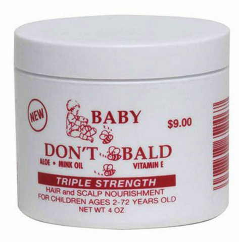 BABY DONT BE BALD TRIPLE STRENGTH 4OZ - Textured Tech