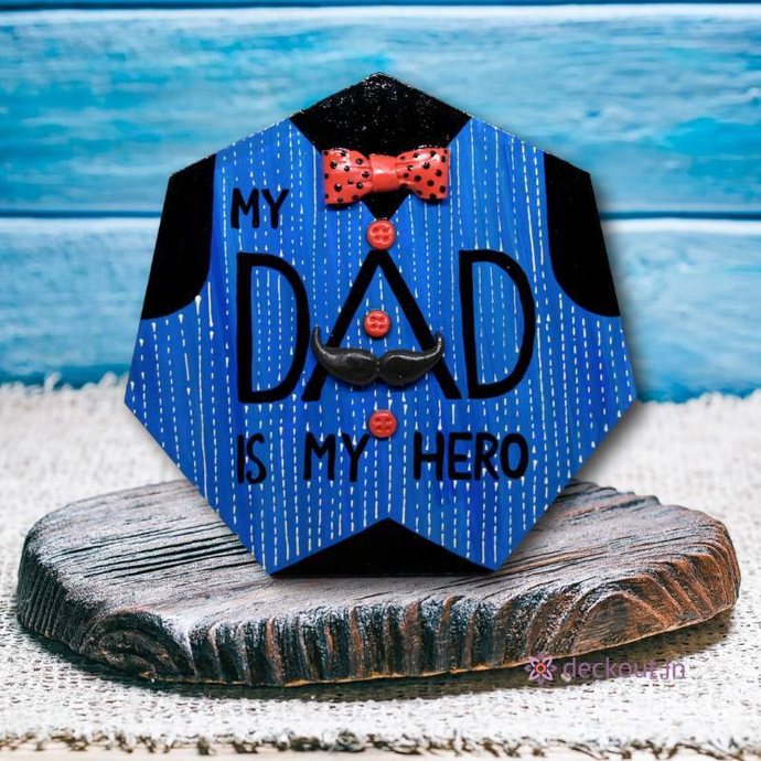 Dad Hero - Message Frame-Message Frame-deckout.in
