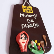 Mummy Da Dhaba - Fridge Magnet-deckout.in