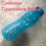 [CUSTOMISE WITH NAME] Tupperware Eco Bottle Flip Cap 1 litre Teacher Children Gift