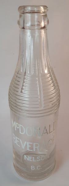 Rare Antique 1930s McDonald's Beverages Nelson B.C. 6 ½ oz Ringed Clear Glass Soda Pop Bottle - Treasure Valley Antiques & Collectibles