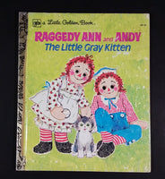 "1975 Raggedy Ann and Andy ""The Little Gray Kitten"" - Little Golden Books - 107-21 - Collectible Children's Book - Treasure Valley Antiques & Collectibles"