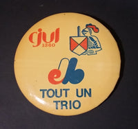 1970s CJUL 1360 AM Radio Montreal Expos Baseball Tout Un Trio O'Keefe Beer Button Pin - Treasure Valley Antiques & Collectibles