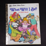 What Will I Be? A Wish Book - Little Golden Books - 206-3 - Collectible Children's Book - Treasure Valley Antiques & Collectibles