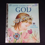 "My Little Golden Book About God - Little Golden Books - 308-43 - Collectible Children's Book - ""T Edition"" - Treasure Valley Antiques & Collectibles"
