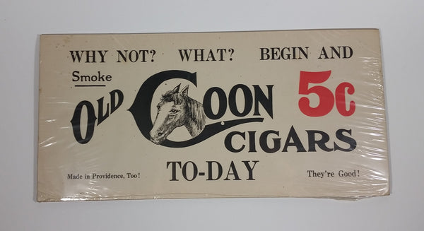 "Vintage Style Old Coon Cigars 5c To-Day Cardboard 14.5"" x 7"" Advertising Sign Sealed - Treasure Valley Antiques & Collectibles"