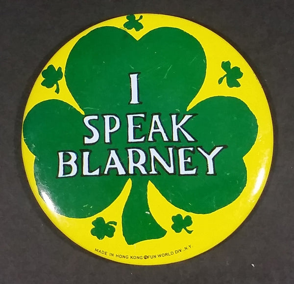 I Speak Blarney Green Shamrock St. Patrick's Day Irish Collectible Button Pin Fun World N.Y. Made in Hong Kong - Treasure Valley Antiques & Collectibles