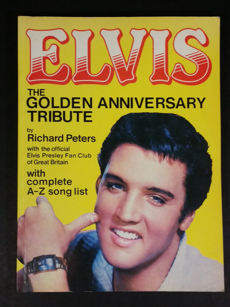 Vintage Elvis The Golden Anniversary Tribute by Richard Peters 128 Page Paper Book - Treasure Valley Antiques & Collectibles