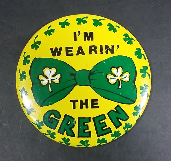 I'm Wearin' The Green Green Shamrock St. Patrick's Day Irish Collectible Button Pin Fun World N.Y. Made in Hong Kong - Treasure Valley Antiques & Collectibles