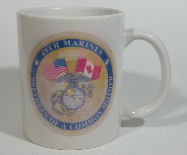 "49th Marines United States of America and Canada ""Brethren of a Common Mother"" Ceramic Coffee Mug - Peace Arch"