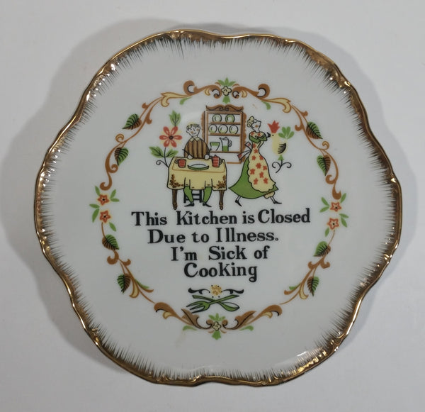 "Vintage Lauren Gift Craft ""This Kitchen is Closed Due To Illness. I'm Sick of Cooking"" China Collectible Plate"