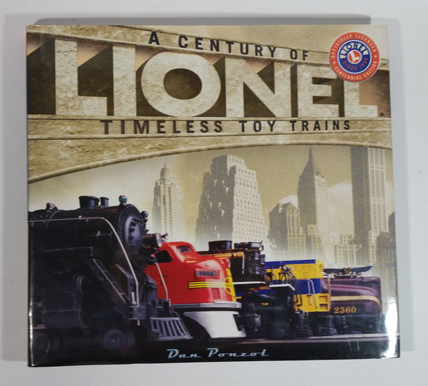 A Century of Lionel Timeless Toy Trains Hard Cover Book - Dan Ponzol