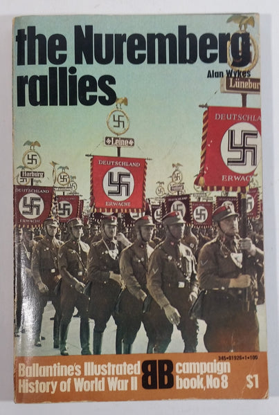 "Vintage 1970 ""the Nuremberg rallies"" by Alan Wykes - Ballantine's Illustrated Campaign History of World War II Book No. 8 First Printing"