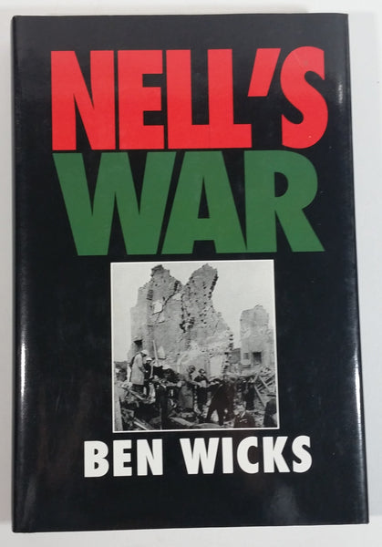 1990 Neil's War Remembering The Blitz By Ben Wicks Hard Cover Book - Treasure Valley Antiques & Collectibles