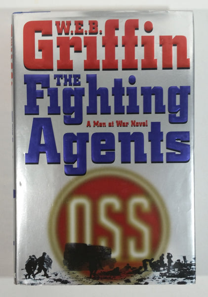 The Fighting Agents A Men At War Novel By W.E.B. Griffin Hard Cover Book