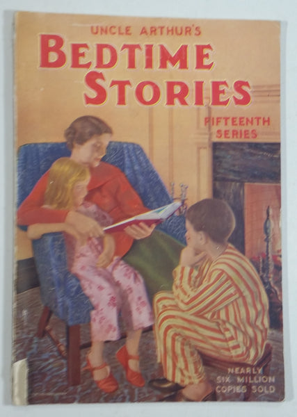 1938 Uncle Arthur's Bedtime Stories Fifteenth Series Vintage Children's Book - Treasure Valley Antiques & Collectibles