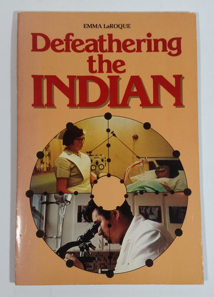 Defeathering the Indian Paperback Book by Emma LaRoque - Book Society