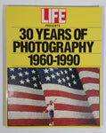 LIFE Presents 30 Years of Photography 1960-1990 Paperback Book