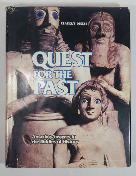 Reader's Digest Quest For The Past 'Amazing Answers to the Riddles of History' Hard Cover Book