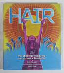 HAIR - The Story of the Show That Defined A Generation Hard Cover Book - Eric Grode - James Rado
