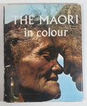 1963 The Maori In Colour Hard Cover Book - Reed - 1973 Version