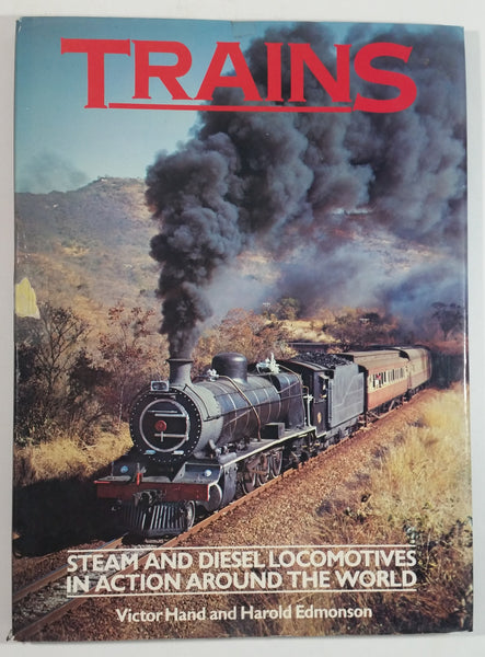 Vintage Trains 'Steam and Diesel Locomotives In Action Around The World Hard Cover Book - Victor Hand and Harold Edmonson - Treasure Press