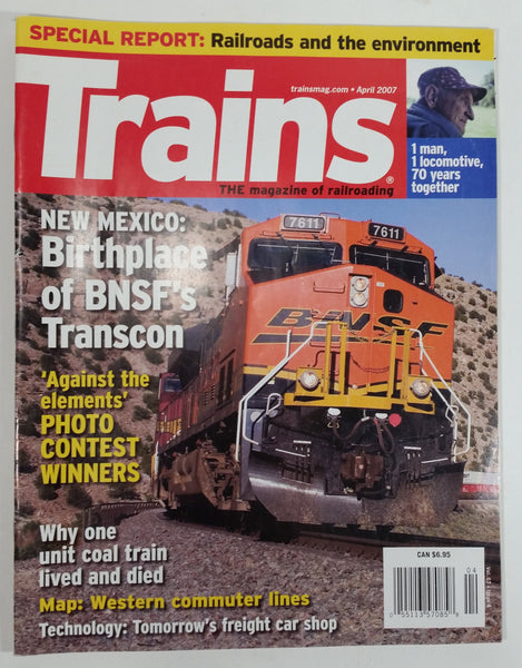 Trains 'The Magazine of railroading' April 2007 New Mexico: Birthplace of BNSF's Transcon