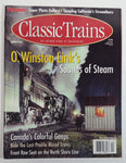 Classic Trains Magazine O. Winston Link's Sounds of Steam Summer 2001