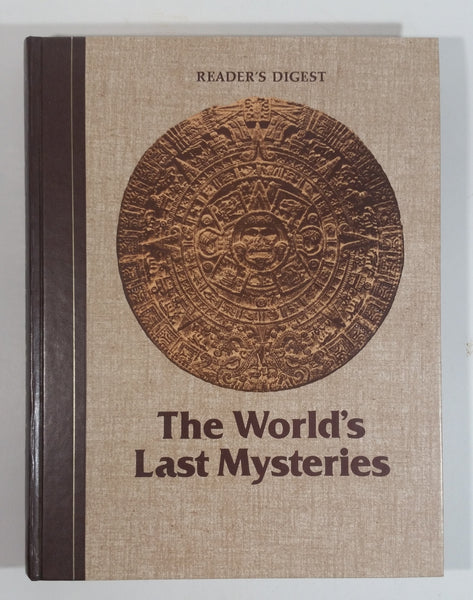 Reader's Digest The World's Last Mysteries Hard Cover Book