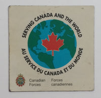 Canadian Forces Serving Canada and The World Fridge Magnet Military Collectible