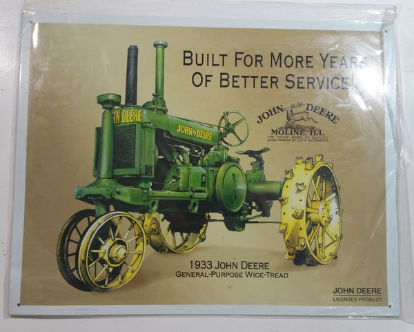 "John Deere 1933 General Purpose Wide Tread ""Built For More Years Of Better Service!"" 12 1/2"" x 16"" Tin Metal Sign Farming Collectible"