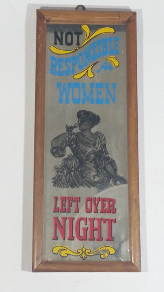"Vintage Man Cave Bar Pub ""Not Responsible For Women Left Over Night"" 5"" x 12 1/2"" Wood Framed Glass Mirror Novelty Collectible"