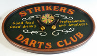 "Strikers Darts Club Good Food Good Drinks Porfessionals and Amateurs Oval Shaped 3D Wooden Folk Art Bar Pub Lounge Man Cave Wall Hanging 12 1/2"" x 18"""