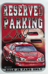 "NASCAR Dale Earnhardt Jr. Reserved Parking 10 5/8"" x 16 1/2"" Sign"