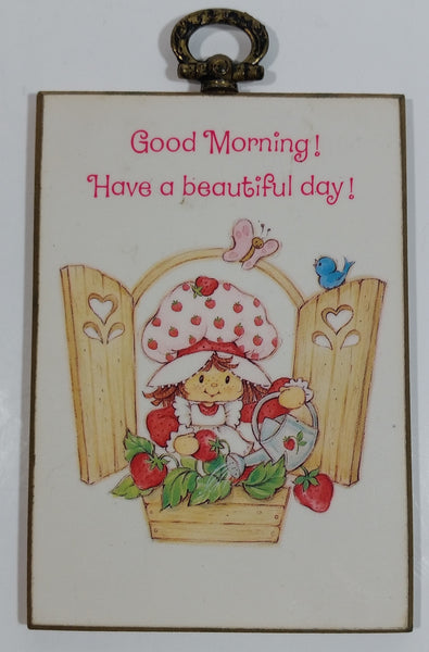 "Rare Vintage Strawberry Shortcake Good Morning! Have a beautiful day! 3"" x 5"" Wood Plaque"