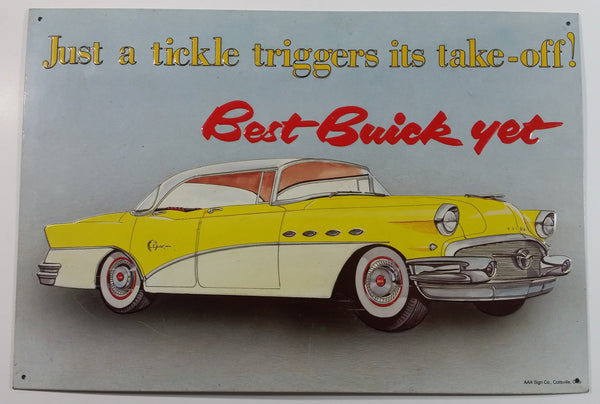 "1990s Vintage Style Best Buick Yet ""Just a tickle triggers its take-off!"" 11"" x 16 1/2"" Embossed Tin Metal Sign"