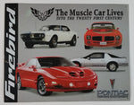 "Pontiac ""Driving Excitement"" Firebird ""The Muscle Car Lives Into The Twenty First Century"" 12 1/2"" x 16"" Tin Metal Sign"