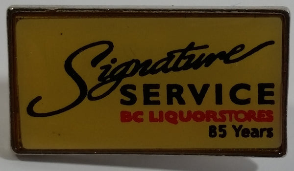 Signature Service BC Liquor Stores 85 Years Metal Lapel Pin