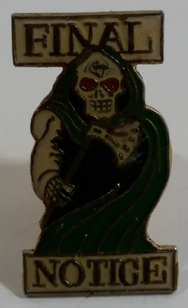 Final Notice Death Grim Reaper Themed Metal Lapel Pin