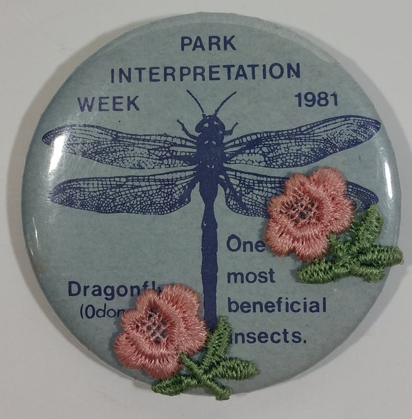 1981 Park Interpretation Week Dragonfly with Pink Fabric Flowers Round Button Pin