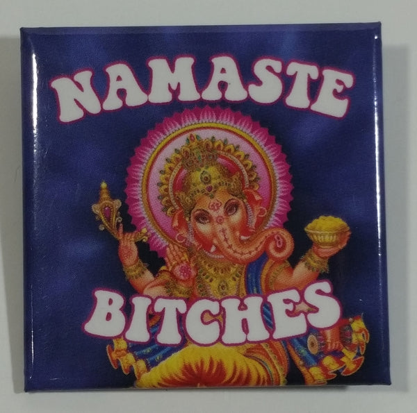 Namaste Bitches Yoga Parody Themed Square Pin