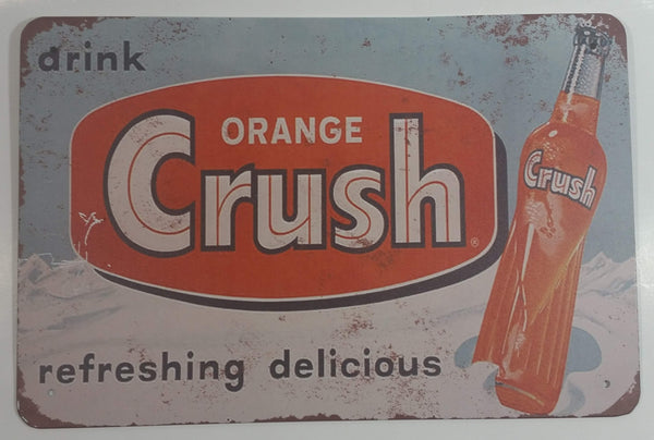 "Drink Orange Crush Refreshing Delicious 8"" x 12"" Tin Metal Sign"