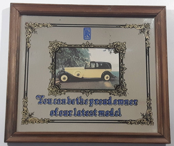 "Vintage Rolls Royce ""You Can Be The Proud Owner Of Our Latest Model"" Glass Mirror Wood Framed Advertisement"