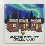 "Beautiful Downtown Chicken Alaska 2 1/2"" x 2 1/2"" Fridge Magnet"
