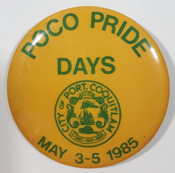 "Poco Pride Days May 3-5 1985 City of Port Coquitlam Yellow and Green 2 1/4"" Diameter Round Button Pin"