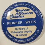 "Vintage Telephone Pioneers of America Pioneer Week British Columbia Chapter 53 2 1/4"" Diameter Round Metal Button Pin"